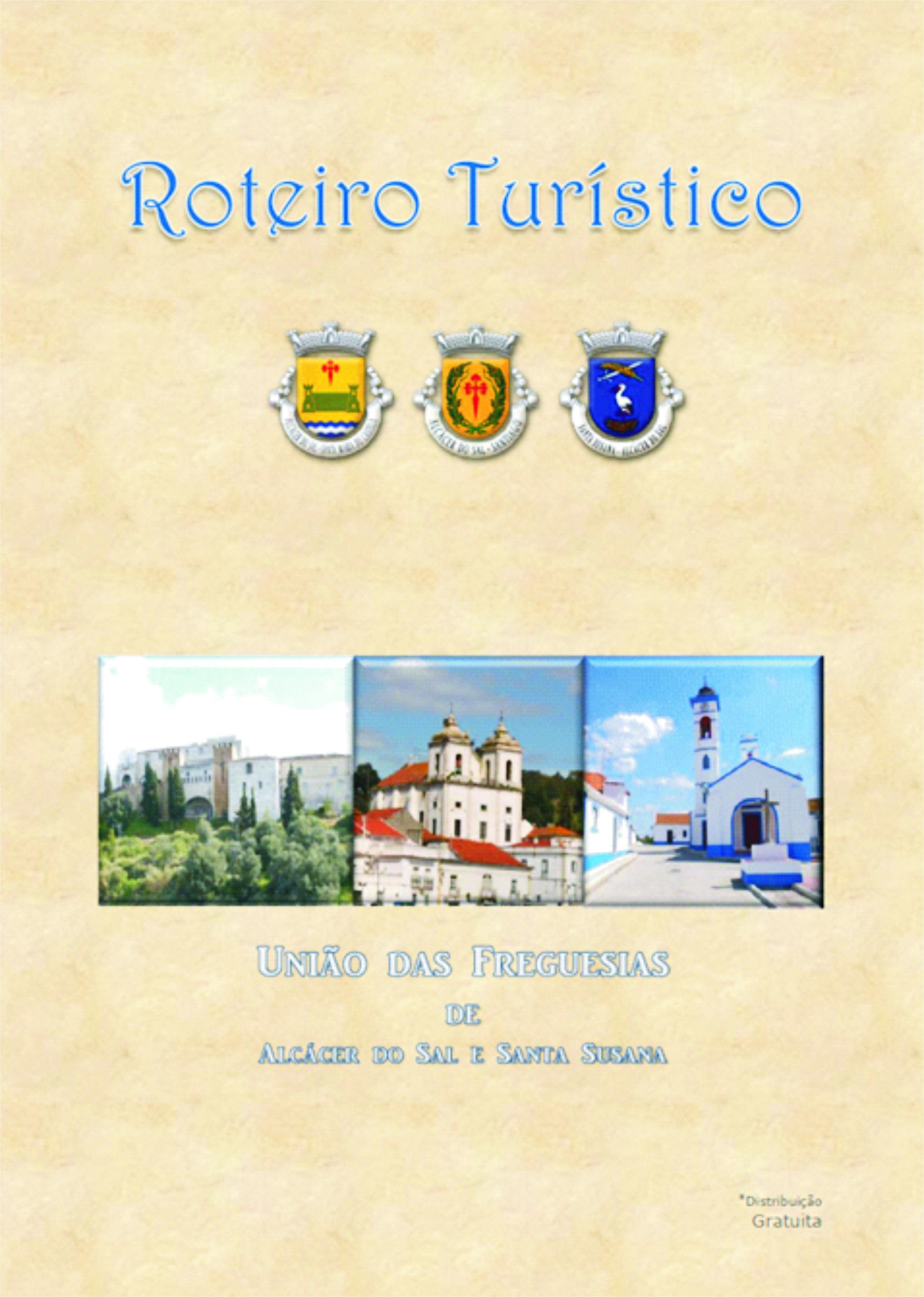 /Cms_Data/Contents/uf-alcacerdosal/Media/Patrim.-Turismo/Livro-Roteiro-Tur-stico-ordenado-atualizado.pdf